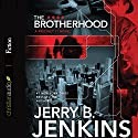 The Brotherhood Audiobook by Jerry B. Jenkins Narrated by Johnny Heller
