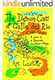 The Demon Cat of Calle del Rio  *** NUMBER 1 BOOK ***: A Year in a Spanish Mountain Village (English Edition)