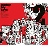 2by Darker My Love
