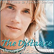 The Distance: The Firsts & Forever Series, Book 11 | Alexa Land