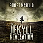 The Jekyll Revelation | Robert Masello