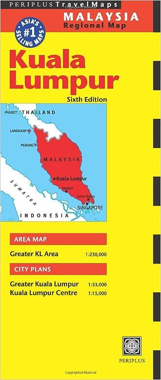 Kuala Lumpur Travel Map Sixth Edition (Periplus Travel Maps. Malaysia Regional Maps)