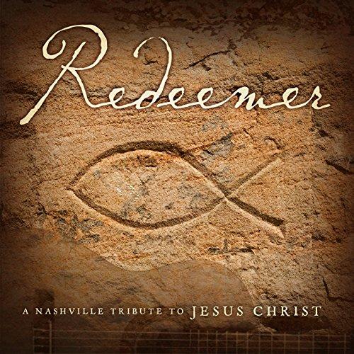 Redeemer: Nashville Tribute to the Savior