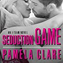 Seduction Game: I-Team Series #7 Audiobook by Pamela Clare Narrated by Kaleo Griffith