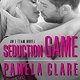 Seduction Game: I-Team Series #7