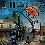 UFO Pon Di Gullyside by Dubcon (Twilight Circus/Cevin Key) (2013) Audio CD