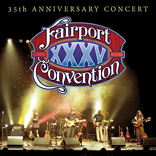 Fairport Convention - 35th Anniversary (With DVD, 2PC)