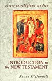Introduction to the New Testament (Access to Religious Studies) (0340724900) by O'Donnell, Kevin
