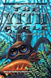 The Yith Cycle: Lovecraftian Tales of the Great Race and Time Travel (Call of Cthulhu Fiction) (1568823274) by Robert M. Price