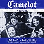 Camelot | Caryl Rivers