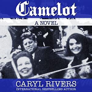 Camelot | [Caryl Rivers]