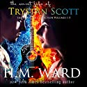 The Secret Life of Trystan Scott: The Complete Collection Volumes 1 - 5 (       UNABRIDGED) by H. M. Ward Narrated by Jennifer O'Donnell, Sebastian Fields