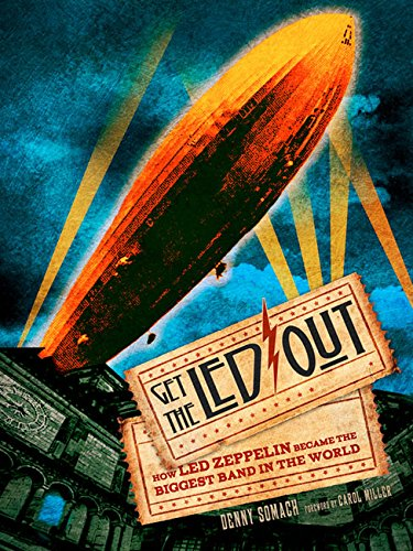 Get The Led Out: How Led Zeppelin Became The Biggest Band In The World