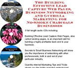 img - for The Guerilla Marketing, Building Effective Lead Capture Web Pages, Business Networking for No-Smoke Charcoals Businesses book / textbook / text book