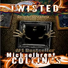 Twisted (       UNABRIDGED) by Michaelbrent Collings Narrated by Scott Thomas