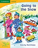 img - for Pobblebonk Reading 4.7 Going to the Snow book / textbook / text book