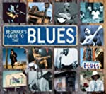 Beginner's Guide To Blues
