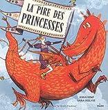 """Afficher """"La Pire des princesses"""""""