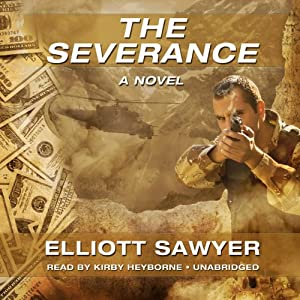 The Severance: A Novel | [Elliott Sawyer]