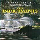The Indictments Hörbuch von William Eleazer Gesprochen von: Bob Johnson
