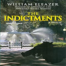The Indictments | Livre audio Auteur(s) : William Eleazer Narrateur(s) : Bob Johnson