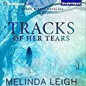 Tracks of Her Tears: Rogue Winter Novella, Book 1 (       UNABRIDGED) by Melinda Leigh Narrated by Kate Rudd
