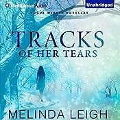 Tracks of Her Tears: Rogue Winter Novella, Book 1 | Melinda Leigh