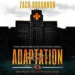 Empty Bodies 2: Adaptation | Zach Bohannon