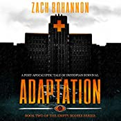Empty Bodies 2: Adaptation | Zach Bohannon
