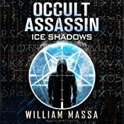 Occult Assassin #2.5: Ice Shadows | William Massa