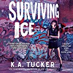 Surviving Ice: The Burying Water Series | K. A. Tucker