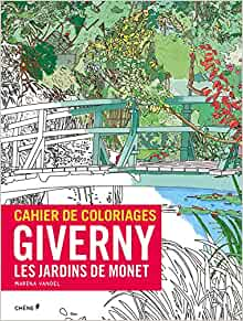 Cahier de coloriages giverny les jardins de - Livre le jardin de monet ...