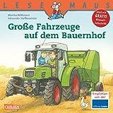 """LESEMAUS, Band 30: Gro�e Fahrzeuge auf dem Bauernhofvon """"Monika Wittmann"""""""