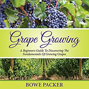 Grape Growing Audiobook