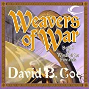 Weavers of War: Winds of the Forelands, Book 5 | David B. Coe