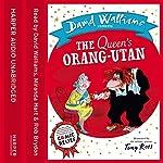 The Queen's Orang-Utan | David Walliams