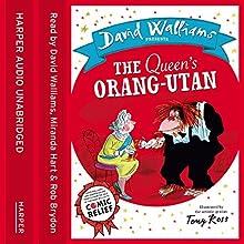 The Queen's Orang-Utan (       UNABRIDGED) by David Walliams Narrated by David Walliams, Miranda Hart, Rob Brydon