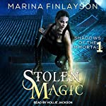 Stolen Magic: Shadows of the Immortals Series, Book 1 | Marina Finlayson