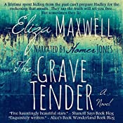 The Grave Tender | [Eliza Maxwell]