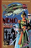 Nemo: The Roses of Berlin (League of Extraordinary Gentlemen(Nemo Series))