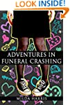 Mystery: Adventures in Funeral Crashi...