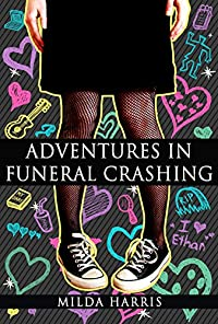 Mystery: Adventures In Funeral Crashing by Milda Harris ebook deal