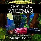 Death of a Wolfman: A Lily Gayle Lambert Mystery, Book 1 Hörbuch von Susan Boles Gesprochen von: Tracy Hundley