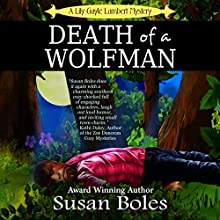 Death of a Wolfman: A Lily Gayle Lambert Mystery, Book 1 | Livre audio Auteur(s) : Susan Boles Narrateur(s) : Tracy Hundley