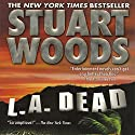 L.A. Dead Audiobook by Stuart Woods Narrated by Tony Roberts
