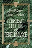 Corporate Culture and Performance (1451655320) by John P. Kotter