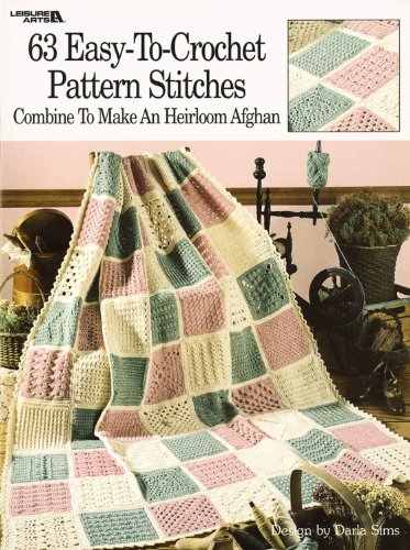 63 Easy-to-Crochet Pattern Stitches (Leisure Arts #555)
