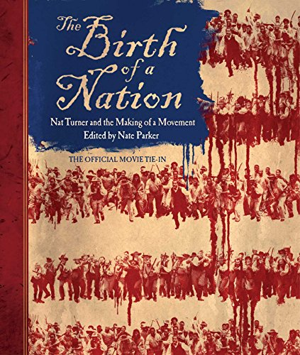 The Birth of a Nation: Nat Turner and the Making of a Movement (The Making Of A Slave compare prices)