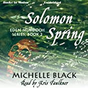 Solomon Spring: Eden Murdoch Series, Book 2 | Michelle Black