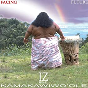 Israel Kamakawiwo'ole facing future somewhere over the rainbow cover art